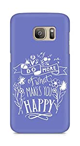 AMEZ do more of what makes you happy Back Cover For Samsung Galaxy S7 Edge