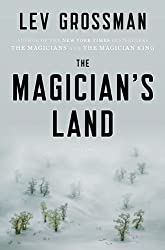 The Magician's Land: A Novel (The Magicians)