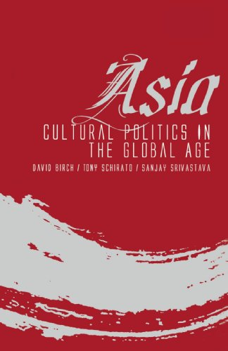 Asia: Cultural Politics in the Global Age