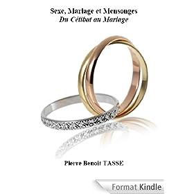 Sexe, Mariage et Mensonges