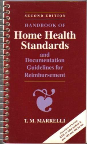 Handbook of Home Health Standards and Documentation Guidelines for Reimbursement, 2nd Edition
