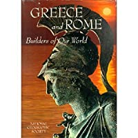 Greece and Rome: Builders of Our World (The Story of Man)
