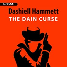 The Dain Curse (       UNABRIDGED) by Dashiell Hammett Narrated by Richard Ferrone