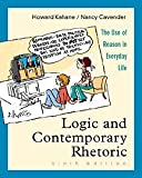 img - for Logic and Contemporary Rhetoric: The Use of Reason in Everyday Life (with InfoTrac) book / textbook / text book