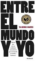 ENTRE EL MUNDO Y YO (SPANISH EDITION)