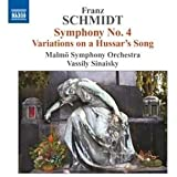 Schmidt: Symphony No.4, Variations on a Hussar's Song