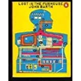Lost in the Fun House (014003529X) by Barth, John
