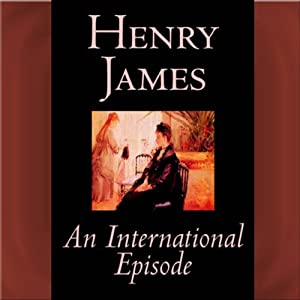 An International Episode | [Henry James]