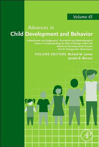 Embodiment And Epigenesis: Theoretical And Methodological Issues In Understanding The Role Of Biology Within The Relational Developmental System: Part ... (Advances In Child Development And Behavior)