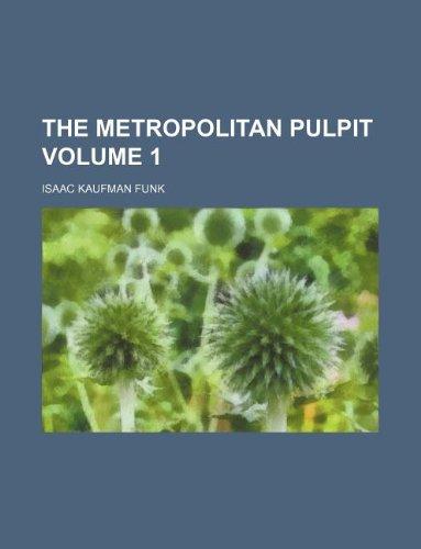 The Metropolitan pulpit Volume 1