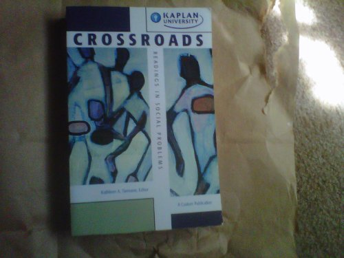 Crossroads. Readings in SS270 Social Problems. Kaplan University
