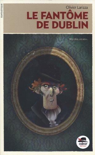 [Le ]fantôme de Dublin
