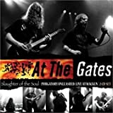 Slaughter of The Soul/Purgatory Unleashed by At the Gates