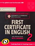 Cambridge First Certificate in English 2 for Updated Exam Student's Book with answers: Official Examination papers from University of Cambridge ESOL Examinations: No. 2 (FCE Practice Tests)