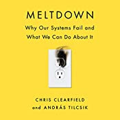 Meltdown: Why Our Systems Fail and What We Can Do About It | [Chris Clearfield, András Tilcsik]
