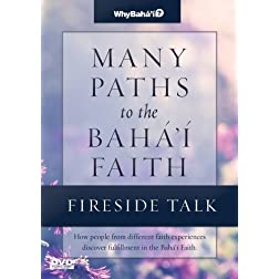 Fireside Talk for Many Paths to the Baha'i Faith