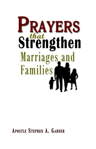 Prayers That Strengthen Marriages And Families PDF
