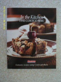 favorite-recipes-the-costco-way-delicious-dishes-using-costco-products-by-editorial-director-tim-tal