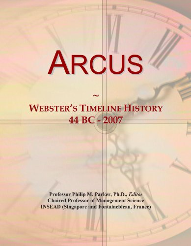 Arcus: Webster's Timeline History, 44 BC - 2007
