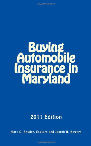 Buying Automobile Insurance in Maryland