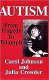 Carol Johnson Autism: From Tragedy to Triumph