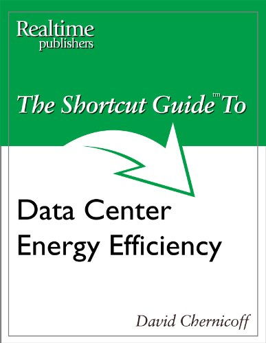 The Shortcut Guide to Data Center Energy Efficiency