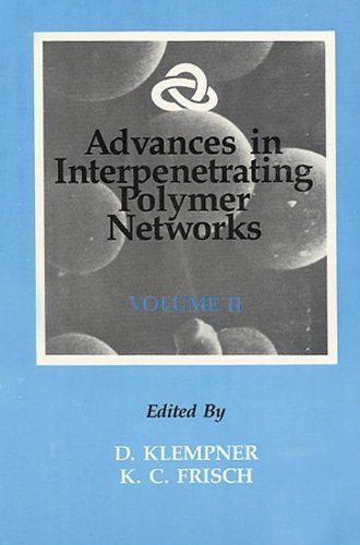 Advances In Interpenetrating Polymer Networks, Volume Ii front-20744