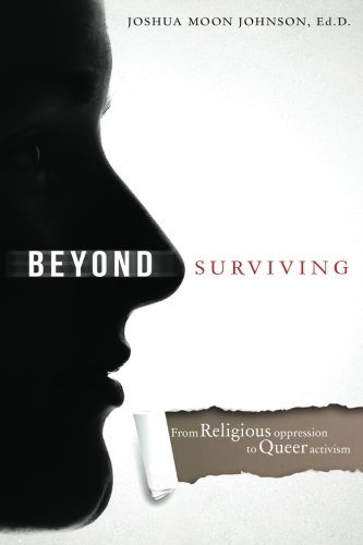 Beyond Surviving: From Religious Oppression to Queer Activism