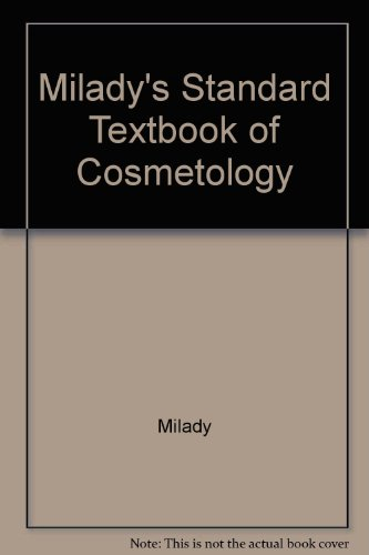 Milady's Standard Text of Cosmetology 1991