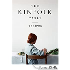 The Kinfolk Table: Recipes (English Edition)