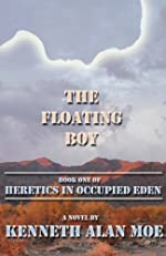 The Floating Boy (Heretics in Occupied Eden)