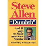 Dumbth and 81 Ways to Make Americans Smarter (0879756500) by Allen, Steve