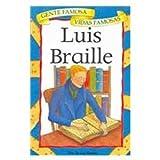 Luis Braille (Gente Famosa Vidas Famosas) (Spanish Edition)