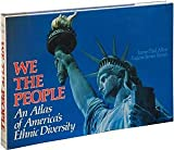 img - for We the People: Atlas of American Ethnic Diversity book / textbook / text book