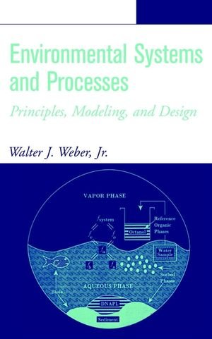 Environmental Systems and Processes: Principles,...