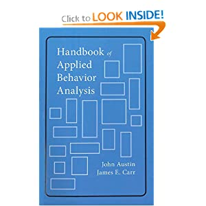 Handbook of Applied Behavior Analysis John Austin PhD and James Carr PhD