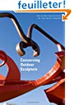 Conserving Outdoor Sculpture: The Sta...