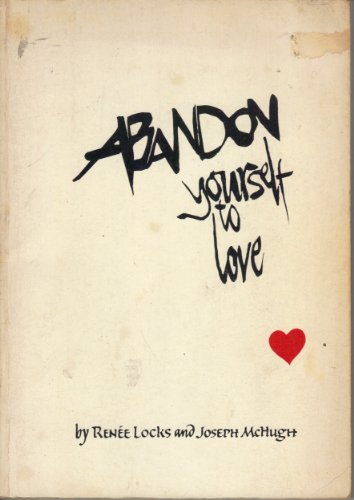 Abandon Yourself to Love, Locks, and McHough,