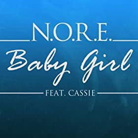 Babygirl (feat. Cassie) - Single [Explicit]
