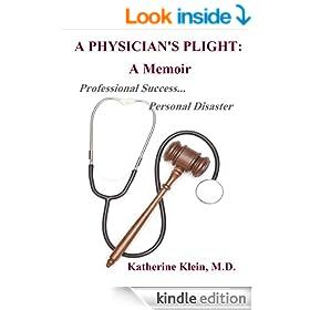 A Physician's Plight:  A Memoir