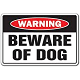 BEWARE OF DOG Warning Sign pet dogs signs security