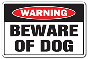 BEWARE OF DOG -Warning Sign- pet dogs signs security