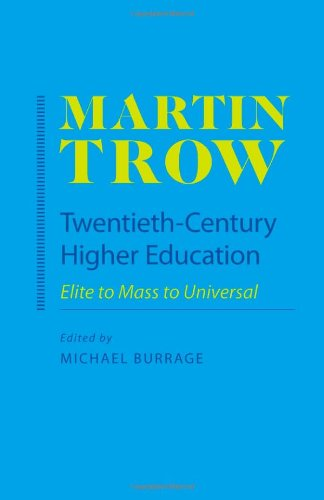 Twentieth-Century Higher Education: Elite to Mass to...