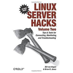 【クリックでお店のこの商品のページへ】Linux Server Hacks: Bill Von Hagen, Brian K. Jones: 洋書