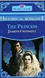 The Princess (Masquerade historical romance) (0263746186) by Cresswell, Jasmine