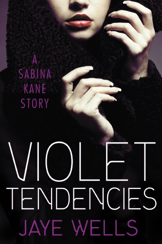 Amazon.com: Violet Tendencies (Sabina Kane) eBook: Jaye Wells: Kindle Store