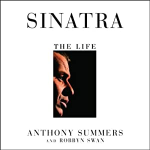 Sinatra: The Life | [Anthony Summers, Robbyn Swan]