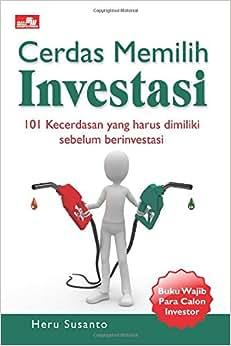 Cerdas Memilih Investasi (Indonesian Edition)