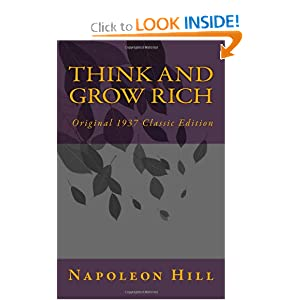 Think and Grow Rich, Original 1937 Classic Editio