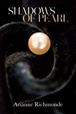Shadows of Pearl (The Pearl Trilogy, Part 2)